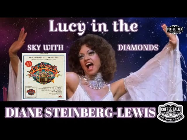 #1286  Lucy in the Sky with Diamond | Sgt Pepper's Lonely Hearts Club Band 1978 Movie