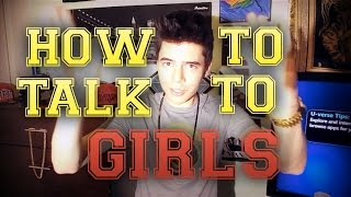 How to talk to girls!