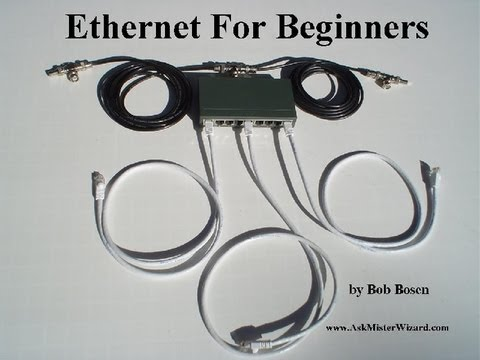 Ethernet Tutorial by AskMisterWizard 2013