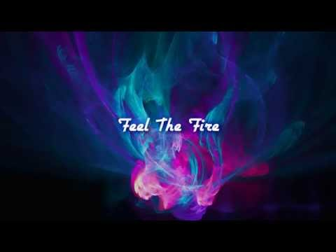 Feel The Fire - Eeden [Official Lyrics Video]