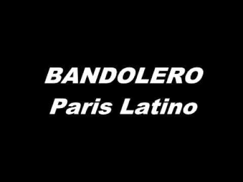 BANDOLERO   Paris Latino