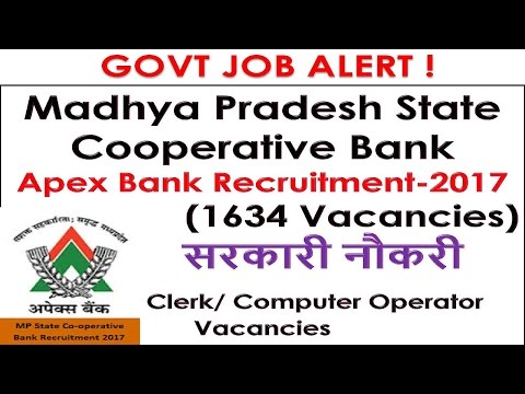 GOVT JOB ALERT ! Madhya Pradesh State Cooperative Bank Apex Bank Recruitment-2017 (1634 Vacancies)