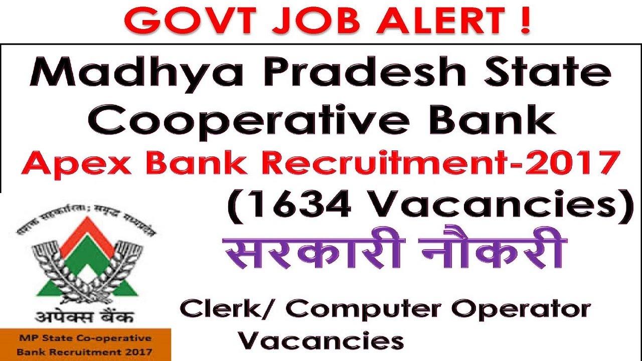 Govt job alert madhya pradesh state cooperative bank apex bank govt job alert madhya pradesh state cooperative bank apex bank recruitment 2017 1634 vacancies falaconquin