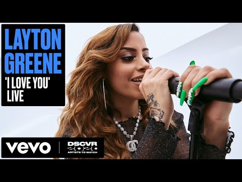 Layton Greene - I Love You   Vevo DSCVR Artists to Watch 2020