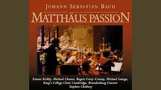 Matthäus-Passion, BWV 244, Part 1: Recitative (Evangelist, Jesus) : Und Da Sie Den Lobgesang...