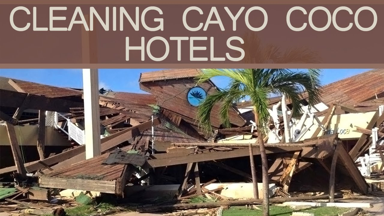 Cleaning cayo coco hotels after hurricane irma tryp for Cementerio parque jardin del sol pilar