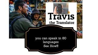 Travis - I speak 80 languages, so can you!!