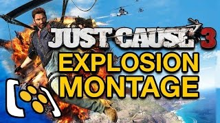 Just Cause 3 Explosion Montage (new Just Cause 3 gameplay)