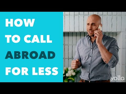 How to Call Abroad - International Сalls with Yolla