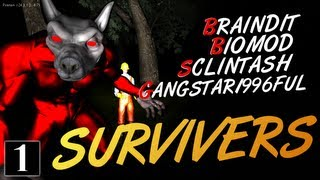 Survivers [Beta] - Не Смотри Назад! #1
