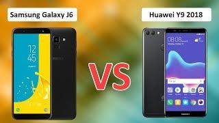 Samsung Galaxy J6 vs Huawei Y9 2018 | Detailed Comparison | Buy OR NOT?
