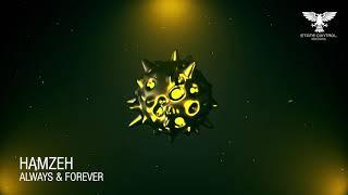 Video HamzeH - Always & Forever (Original Mix)  *Free Download* download MP3, 3GP, MP4, WEBM, AVI, FLV Juli 2018