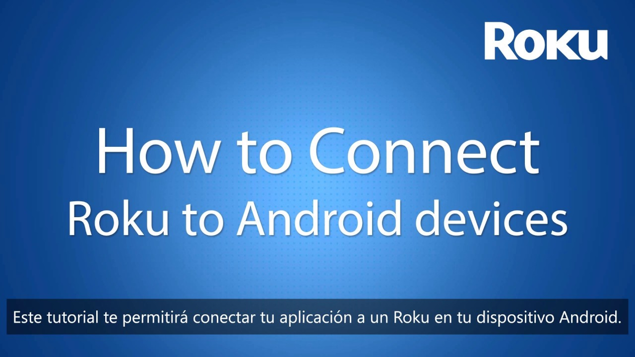 How to Connect Roku to Android Devices CC