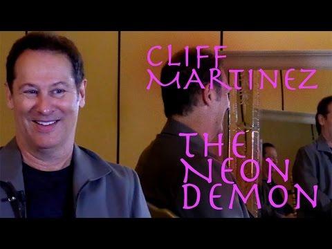 DP/30: The Neon Demon, Cliff Martinez