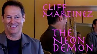 DP 30 The Neon Demon Cliff Martinez