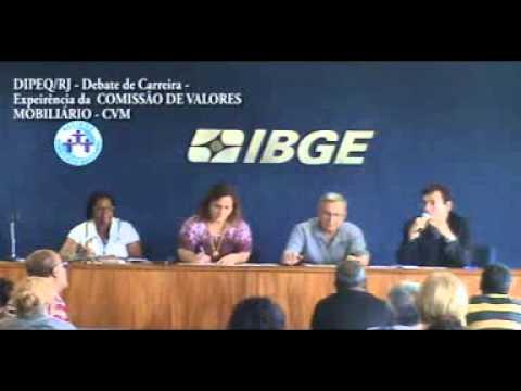 Debate de Carreira do IBGE - Experiência da Comissão Valores Mobiliário - CVM