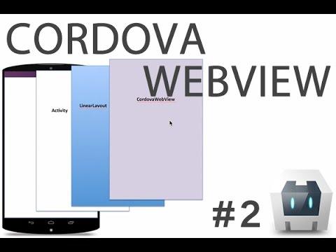 #2 Cordova WebView