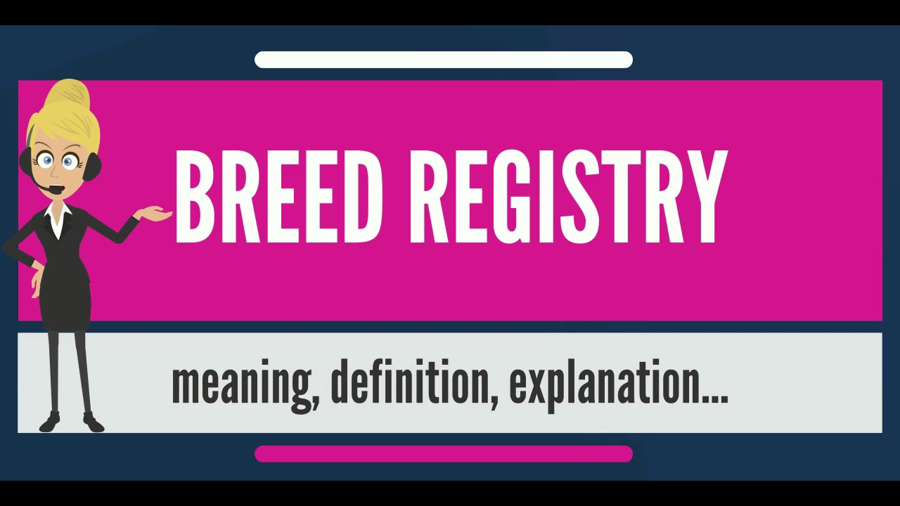Breed is ... Meaning 92