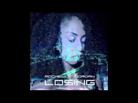 Rochelle Jordan - Losing