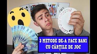 3 METODE DE A FACE BANI CU CARTILE DE JOC