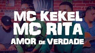Baixar MC Kekel e MC Rita - Amor de Verdade (Two Voices - Cover)