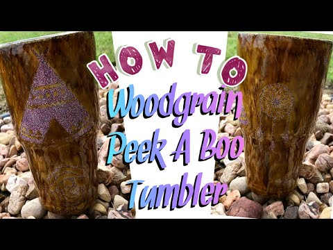 How To Wood Grain A Tumbler