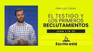 El testigo y los primeros reclutamientos. | Escrito Está: Servicio de Doctrina Bíblica