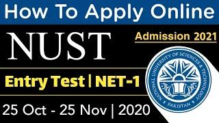 How to apply for NET-1   Nust Entry Test   Online form filling method   NUST admission 2021  