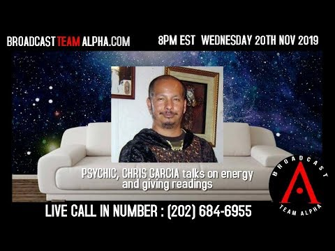 Psychic, Chris Garcia - Call in for a free reading and to discuss Psychic Powers!
