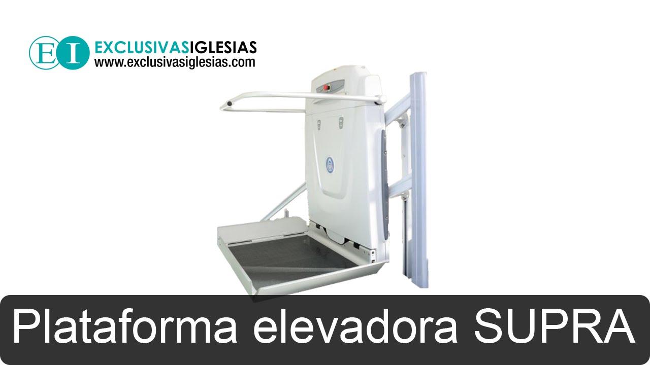 Plataforma elevadora SUPRA - Eliminación Barreras - Exclusivas ...