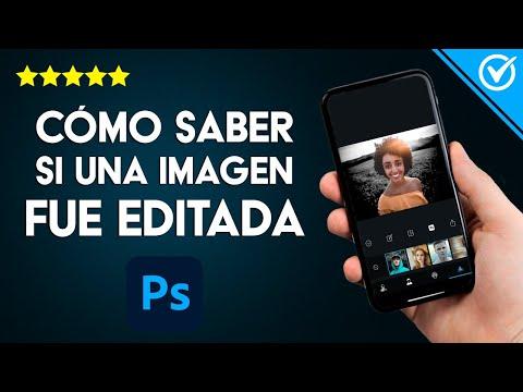 Cómo Saber si una Imagen o foto ha sido Editada o Manipulada con Filtros o con Photoshop