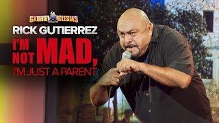 """Be a Good Dad"" | Rick Gutierrez - ""I'm Not Mad, I'm Just a Parent"""