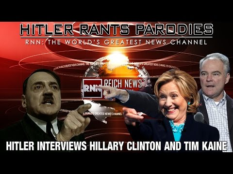 Hitler interviews Hillary Clinton & Tim Kaine