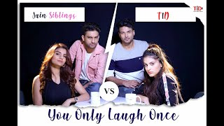 YOLO: You only laugh once| FT. Anveshi Jain, Pranjal Jain vs Arushi Handa and Sidharth Banerjee
