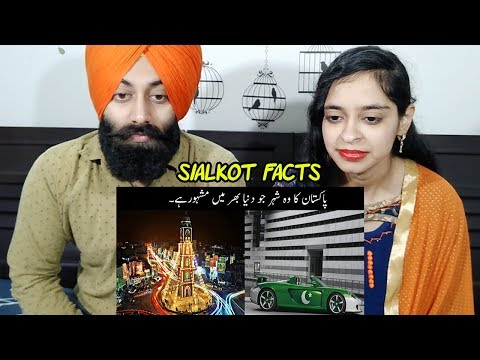 Indian Reaction on Amazing Facts about Sialkot   The World Famous City Of Pakistan