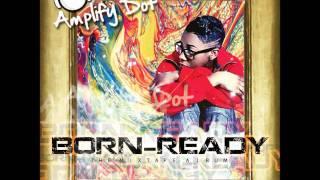 08. Amplify Dot - Martians (Born Ready Mixtape)