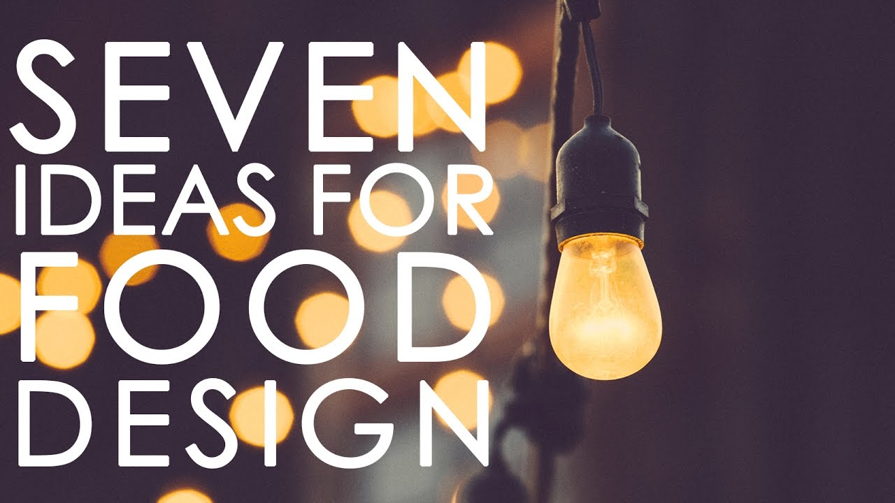 7 Food Design ideas for food designers - From Food Trends 2017 - YouTube