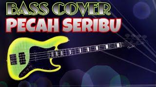 Pecah Seribu - Bass Cover