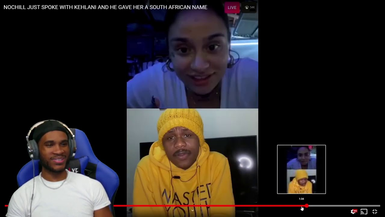 NOCHILL JUST SPOKE WITH KEHLANI AND HE GAVE HER A SOUTH AFRICAN NAME | REACTION