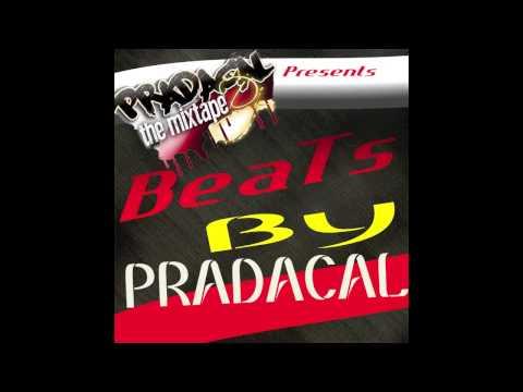Beats By Pradacal The Mixtape DJ Drop 1