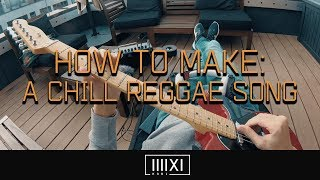 K-391 - How To Make: A Chill Reggae Song