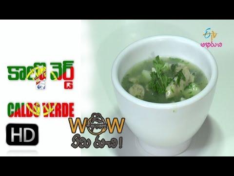 Wow Emi Ruchi - Caldo Verde + Bolo Do Caco -  25th April 2016 - వావ్ ఏమి రుచి – Full Episode