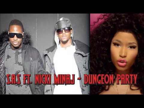 S.A.S (Eurogang)  - Dungeon Party Feat Nicki Minaj