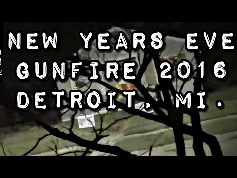 Bang News Years Eve gunshots In Detroit - Brightmoor 2016  Starts With 2 Ends With 6 NYE