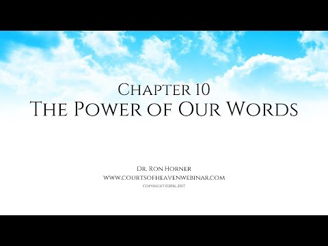 Chapter 10: The Power of Our Words