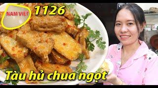 Món chay ngon tháng 7 - Tàu hủ chua ngọt 1usd - Nam Việt 1126