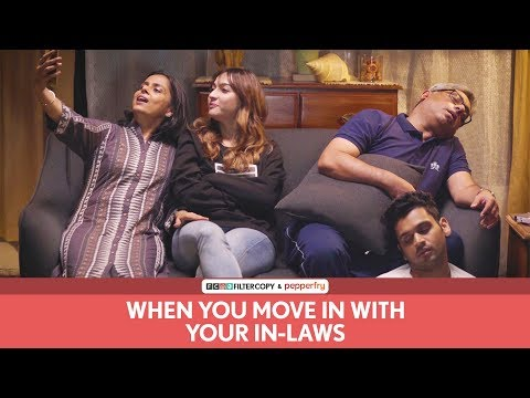 FilterCopy | When You Move In With Your In Laws | Ft. Hira Ashar, Lovleen Mishra and Rohit Varghese