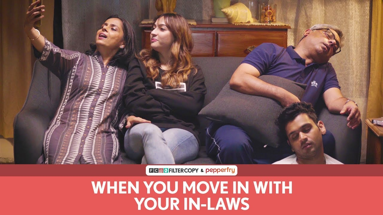 Download FilterCopy | When You Move In With Your In Laws | Ft. Hira Ashar, Lovleen Mishra and Rohit Varghese