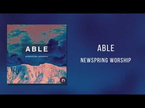 """NewSpring Worship - """"Able"""""""