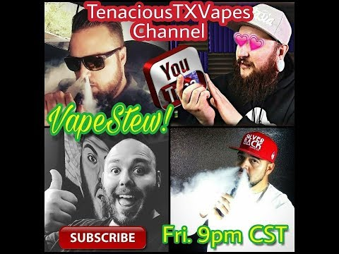 VapeStew Live!! Regulated Unregulated Batteries and Nicotine!